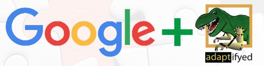 Google Plus Adaptifyed